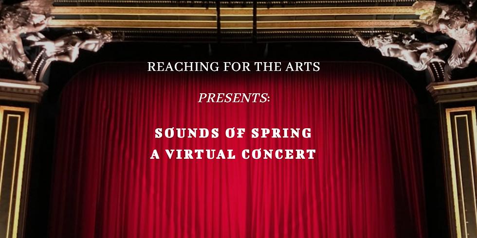 Sounds of Spring: A Virtual Concert