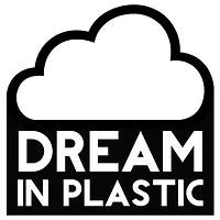 Dream in Plastic