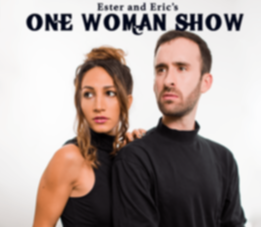 Este and Eric's One Woman Show New York Comedy Festival
