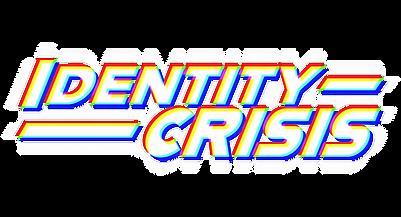 IdentityCrisisRGBsplit.png