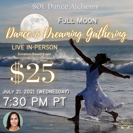 SOL Dance Alchemy: Full Moon Dance & Dreaming Gathering