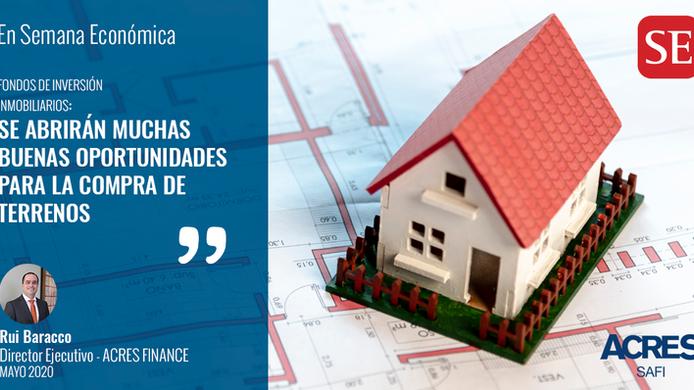 ACRES Finance comenta en Semana Económica sobre Fondos de Inversión Inmobiliarios