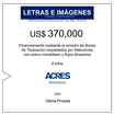 Fideicomiso de ACRES Titulizadora concreta financiamiento a 6 años por USD 370,000