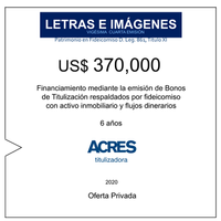 Fideicomiso de ACRES Titulizadora concreta financiamiento a 6 años por USD 370,000
