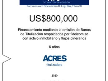 Fideicomiso de ACRES Titulizadora concreta financiamiento a 6 años por USD 800,000