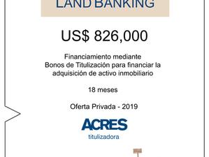 Fondo Land Banking de ACRES SAFI financió compra de terreno para desarrollo inmobiliario