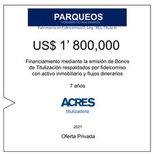 Fideicomiso de ACRES Titulizadora concreta financiamiento a 7 años por US$ 1' 800,000