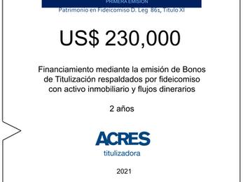 Fideicomiso de ACRES Titulizadora concreta financiamiento a 2 años por USD 230,000