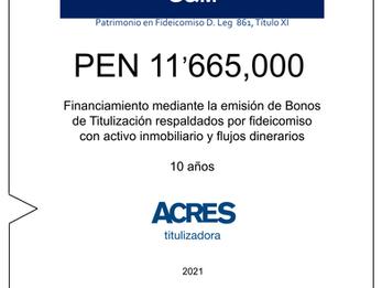 Fideicomiso de ACRES Titulizadora concreta financiamiento a 10 años por PEN 11' 665,000