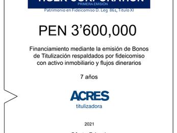 Fideicomiso de ACRES Titulizadora concreta financiamiento a 7 años por PEN 3' 600,000