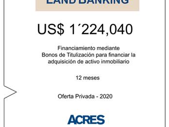ACRES Titulizadora emite financiamiento para adquirir terreno para desarrollo inmobiliario