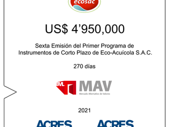 ACRES Agente de Bolsa colocó nuevo financiamiento para ECOSAC en el Mercado Alternativo de Valores
