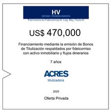 Fideicomiso de ACRES Titulizadora concreta financiamiento a 7 años por USD 470,000