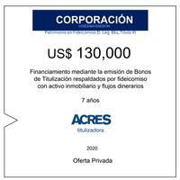 Fideicomiso de ACRES Titulizadora concreta financiamiento a 7 años por USD 130,000