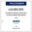 Fideicomiso de ACRES Titulizadora concreta financiamiento a 6 años por USD 660,000