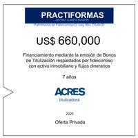 Fideicomiso de ACRES Titulizadora concreta financiamiento a 6 años por USD 660,000