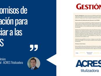 ACRES Finance comenta en Diario Gestión sobre fideicomisos de titulización para financiar a PYMES