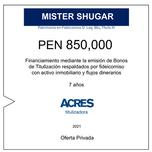 Fideicomiso de ACRES Titulizadora concreta financiamiento a 7 años por PEN 850,000