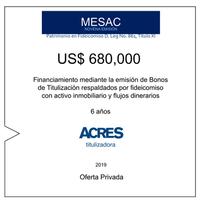 Fideicomiso de ACRES Titulizadora concreta financiamiento a 6 años por USD 680,000