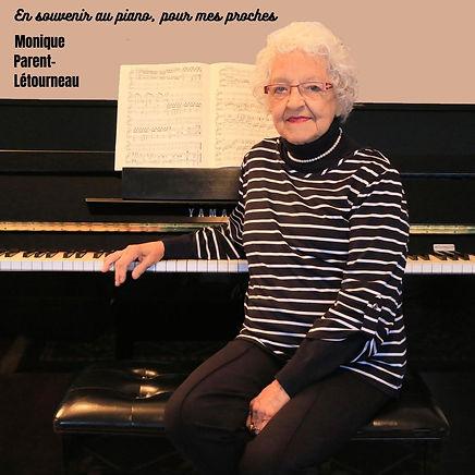 En souvenir au piano, pour mes proches_Monique Parent-Létourneau
