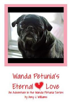 Wanda Petunia's Eternal Love.
