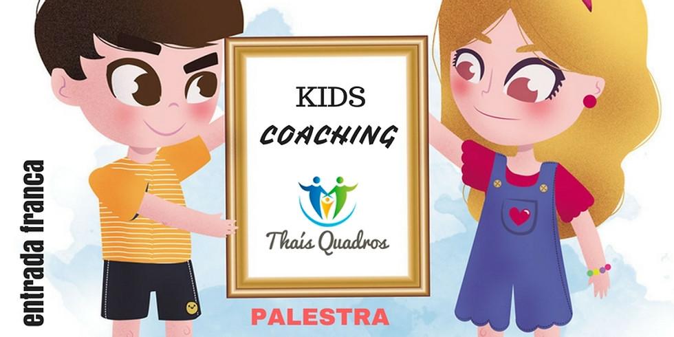 Kids Coaching - Palestra aberta para pais e educadores