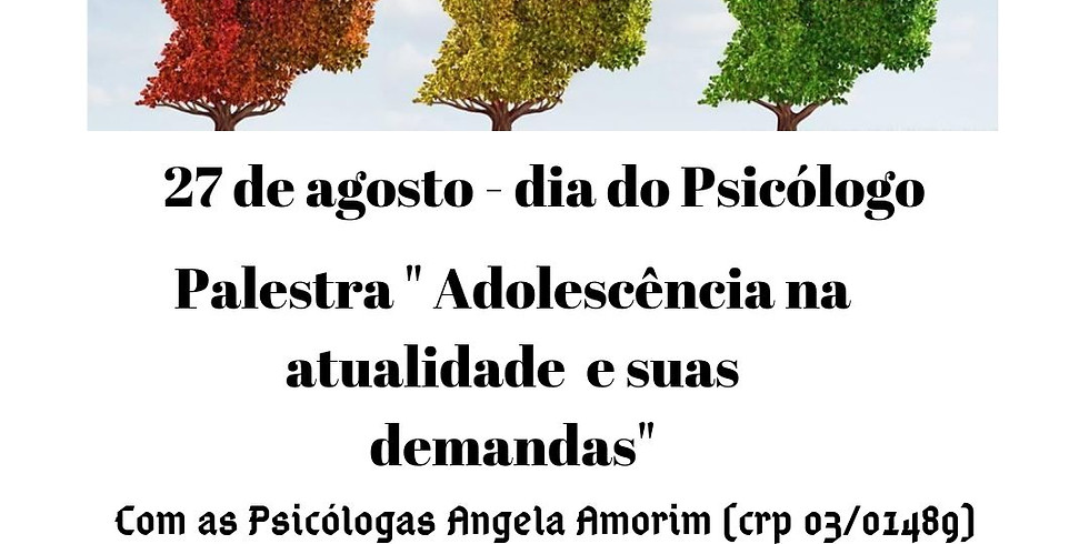 Palestra - ADOLESCENCIA NA ATUALIDADE E SUS DEMANDAS