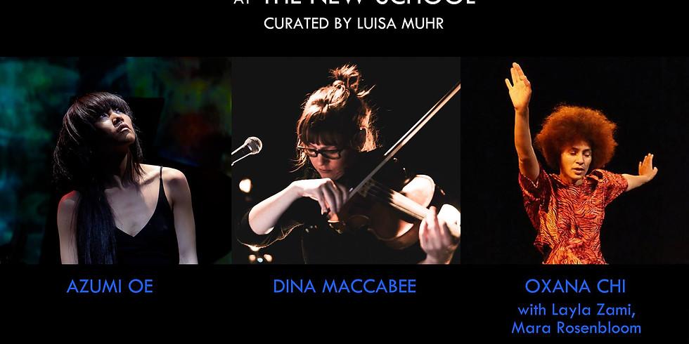 AZUMI OE | DINA MACCABEE | OXANA CHI (with Dr. Layla Zami and Mara Rosenbloom)