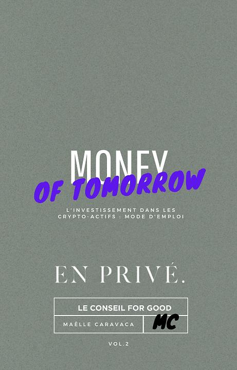 Copie de Money of Tomorrow - Crypto Acti