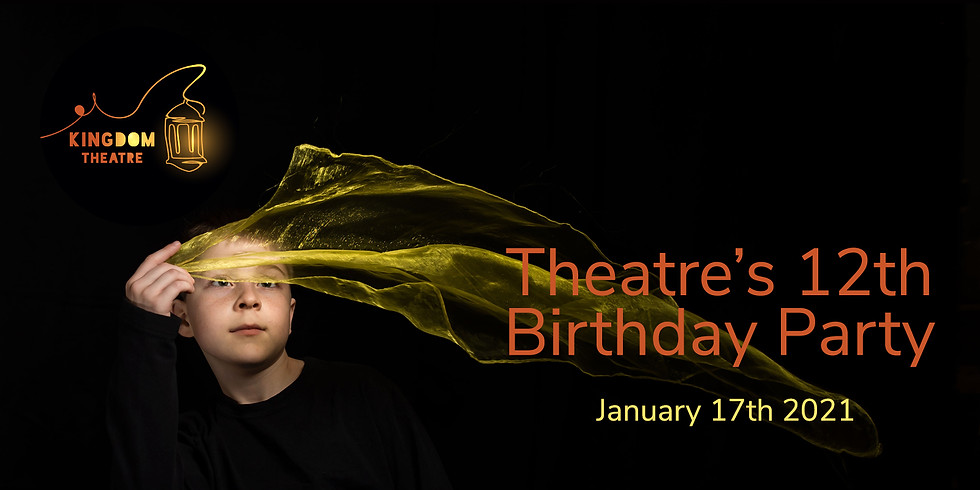 KingDom Theatre 12th Birthday 2021