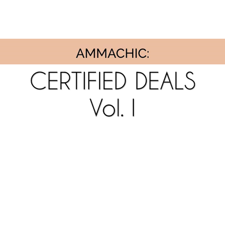 Ammachic Certified Deals: Vol. 1
