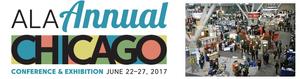 ALA Annual Chicago June 22-27, 2017