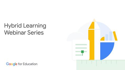 Hybrid Learning Webinar Series