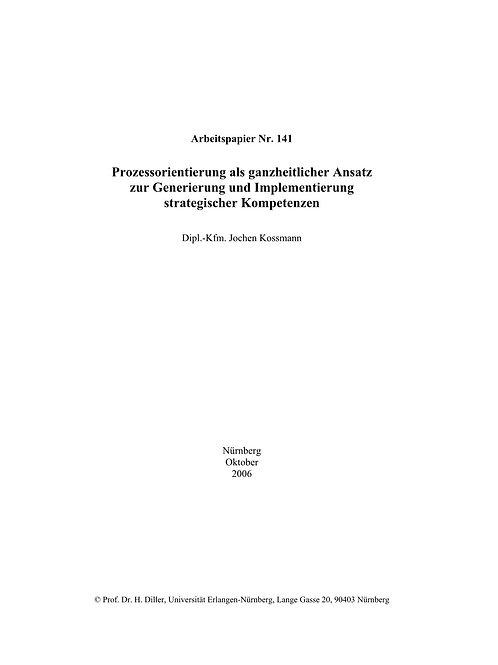 Prozessorientierung als ganzheitlicher Ansatz zur Generierung umd Implementierun
