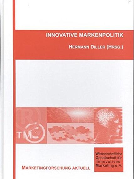 Innovative Markenpolitik