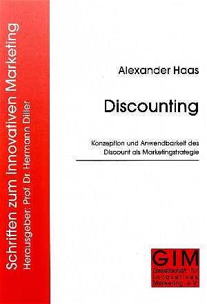 Discounting, Konzeption und Anwendbarkeit des Discount als Marketingstrategie