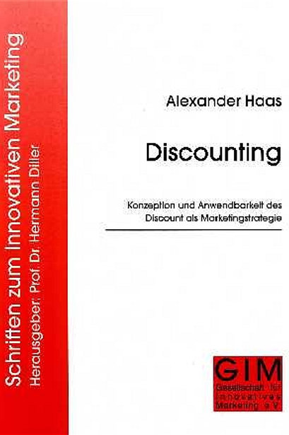 Discounting, Konzeption und Anwendbarkeit des Discount als Marketingstrategie