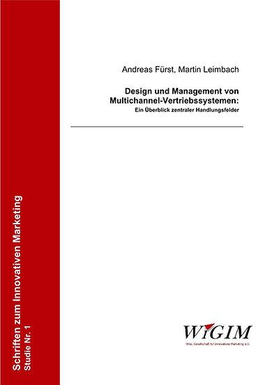 Design und Management von Multichannel-Vertriebs-Systemen