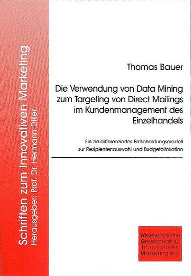 Die Verwendung von Data Mining zum Targeting von Direct Mailings