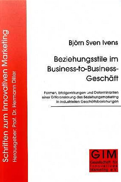 Beziehungsstile im Business-to-Business-Geschäft