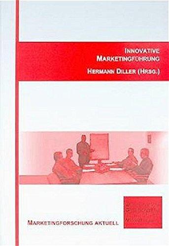 Innovative Marketingführung