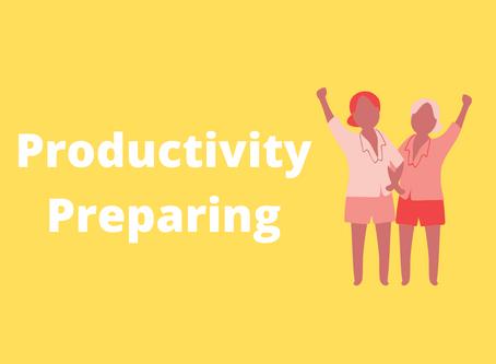 Preparing for Productivity