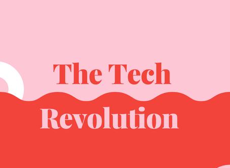 The Tech Revolution