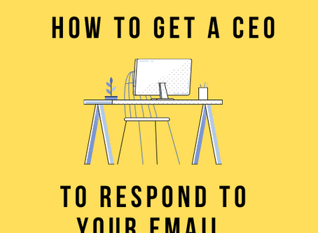 How to Get a CEO to Respond to Your Email