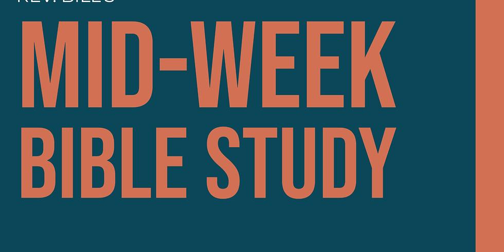 Rev. Bill's Mid-Week Bible Study