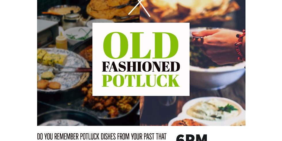 Old Fashioned Potluck