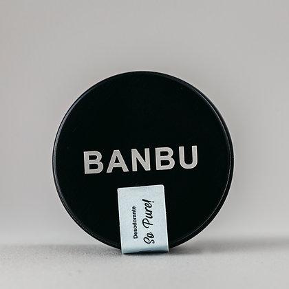 Banbu - Desodorizante Creme – So Pure