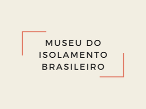 Museu virtual se destaca ao expor cotidianos de artistas confinados pela pandemia