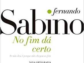 """Com pequenas histórias saborosas, Fernando Sabino volta com """"No Fim Dá Certo"""""""
