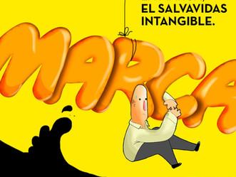 El salvavidas intangible, la MARCA